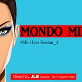 MONDO MIX Mini Live Session 2D