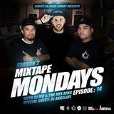 MIXTAPE MONDAYS - EPISODE 14 (SEASON 02) ft DJ ANGELJAY