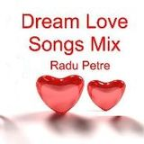 Dream Love Songs Mix ♥♪♫