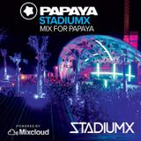 StadiumX - Mix for Papaya