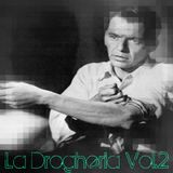La Drogheria© Vol.2 (Safe Sexx Music)