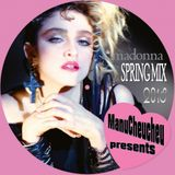 DJ Manucheucheu Presents Madonna Spring Mix 2018