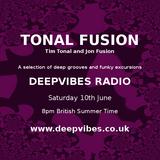 Tonal Fusion #2 - Deepvibes Radio 10/06/2017