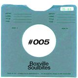 Boxville Soulbites #005