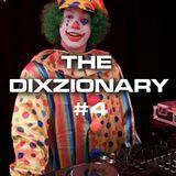 The Dixzionary #4 - May 2015 - DJ Dixz