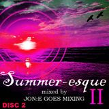 JGM296: Summeresque II - disc two (May 2011)