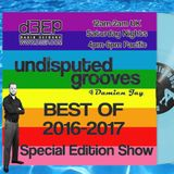 Jan 1st 2017 - Damien Jay Best of 2016-2017 New Years Show - Undisputed Grooves on D3EP