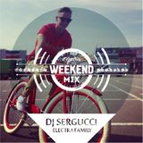 Electra Weekend - DJ Sergucci - Goodbye Summer mix