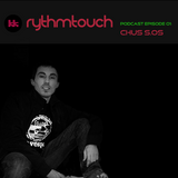 RythmTouch Podcast 01 by Chus SOS