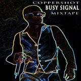 COPPERSHOT - BUSY SIGNAL MIXTAPE