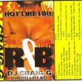 DJ Craig G, Precise & P-Nice - Hot Like Fire (Side A)
