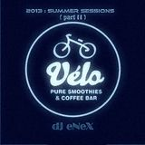 Velo's 2013 Summer Sessions (part II) by eNeX