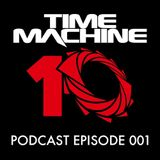 Time Machine Podcast 001 - Mixed by Jambor