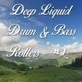 Deep Liquid Drum & Bass Rollers #2