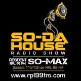 SoDa House Radio Show By So Max @ RPL99FM [14.03.2015]