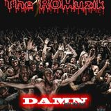 The ROMuzik - Damn Into The Hell (Indian Version)