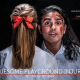 Leroy Street Theatre's latest production is all about Gruesome Playground Injuries