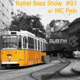 Rebel Bass Show #01- SUB FM