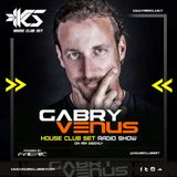 House Club Set Radio Show - Gabry Venus 24-01-2020