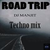 Road Trip - DJ Manjit - Techno DJ Mix