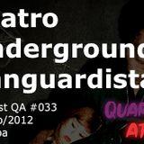 QA #033 - Teatro Underground Vanguardista