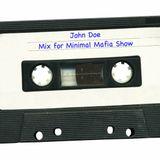 John Doe - Mix for Minimal Mafia Show