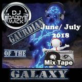 June-July updated  Mix Tape DJ Daddy Mack(c) 2018