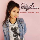 Pattyclover March House Mix