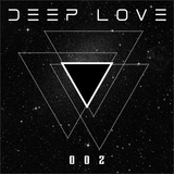 Deep Love® Radio 002 - S01 (Tech This Out!)