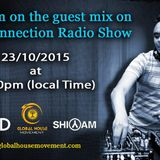 Deep Connection Radio Show on the guest mix - Dj Shiyam VOL 69TH on www.ghmradio.com on 23/10/201