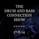The Drum and Bass Connection Show 17-8-2014 * Enorme Guestmix