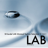 LAB v 1.0.1 Minimal Techno Selection Mixed By B-Vendel