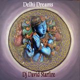 Delhi Dreams by David Starfire