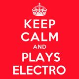Keep Calm & Plays Electro