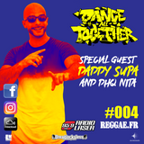 DANCE ALL TOGETHER RADIO SHOW #004 Special Guest DADDY SUPA 07.10.2013