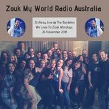 DJ Alexy Live - We Love To Zouk Mondays @ The Burdekin 26 November 2018 for Zouk My World Radio