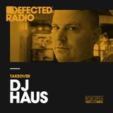 Defected Radio Show presented by DJ Haus - 12.01.18