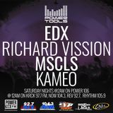 Powertools Mixshow - Episode 1-14-17 Ft: Richard Vission, EDX, MSCLS, & KAMEO