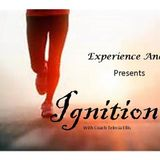 Ignition with Telecia Ellis-Another Chance in Life to Live Your Dreams Part 2