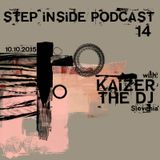 Step Inside Podcast #14 with: Kaizer The DJ (Slovenia)