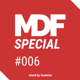 Soulwise - MDF Podcast Special #006 [Electronic Origami Live Mix]