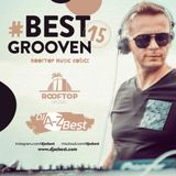 #Best Grooven 15 ✪ Live from Rooftop Music 2017