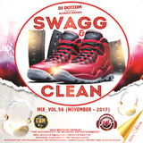 DJ DOTCOM_SWAGG & CLEAN_DANCEHALL_MIX_VOL.56 (NOVEMBER - 2017)