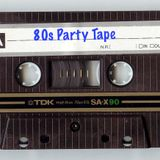 80s Party Tape 1