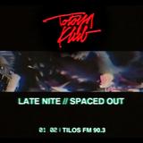 Late Nite // Spaced Out - Totoya Klub (2018.01.02.)