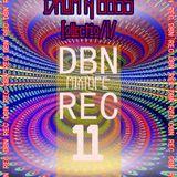 DBN REC MIXTAPE # 11 (2006/2010)