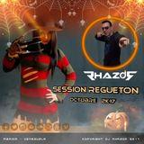 DJ RHAZOR © - Session Regueton (Octubre 2K17) - #Halloween #Party