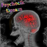 Psych0t!k Dream