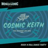 The Heavy Sugar sessions - Cosmic Keith, Jan '16