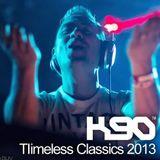 K90 - Timeless Classics 2013